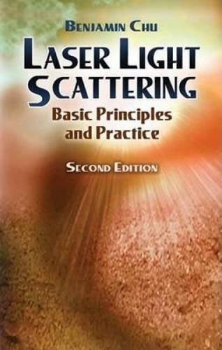 9780486457987: Laser Light Scattering: Basic Principles and Practice. Second Edition (Dover Books on Physics)