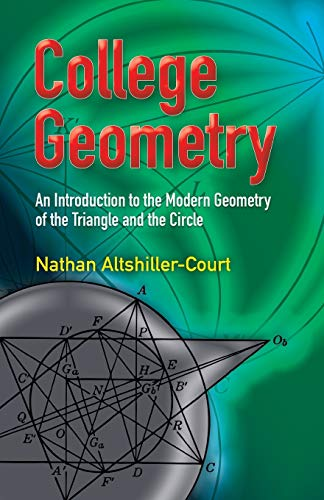 9780486458052: College Geometry: An Introduction to the Modern Geometry of the Triangle and the Circle (Dover Books on Mathematics)