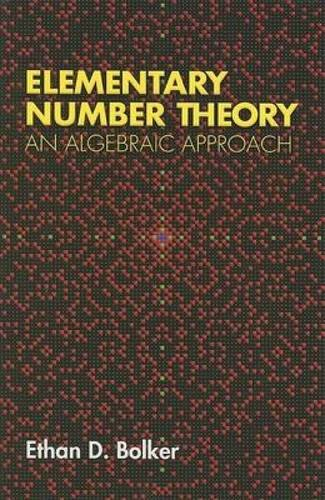 9780486458076: Elementary Number Theory: An Algebraic Approach (Dover Books on Mathematics)