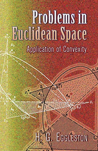 9780486458465: Problems in Euclidean Space: Application of Convexity (Dover Books on Mathematics)