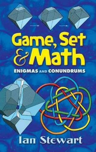 9780486458847: Game Set and Math: Enigmas and Conundrums (Dover Books on Mathematics)