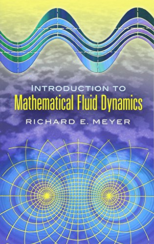 Introduction to Mathematical Fluid Dynamics (Dover Books: Meyer, Richard E