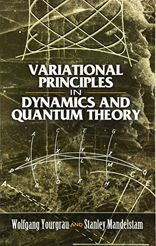 9780486458885: Variational Principles in Dynamics and Quantum Theory
