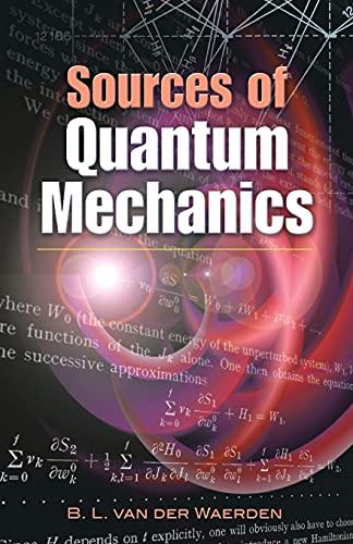 9780486458922: Sources of Quantum Mechanics (Dover Books on Physics)