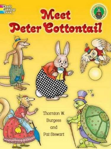 9780486459981: Meet Peter Cottontail (Dover Classic Stories Coloring Book)