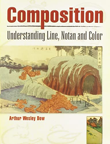 9780486460079: Composition: Understanding Line, Notan and Color (Dover Art Instruction)
