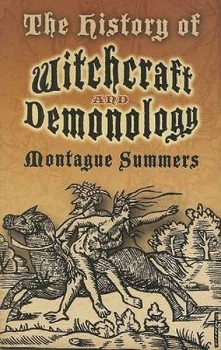 9780486460116: The History of Witchcraft and Demonology (Dover Occult)
