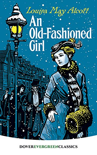 9780486460154: An Old-Fashioned Girl