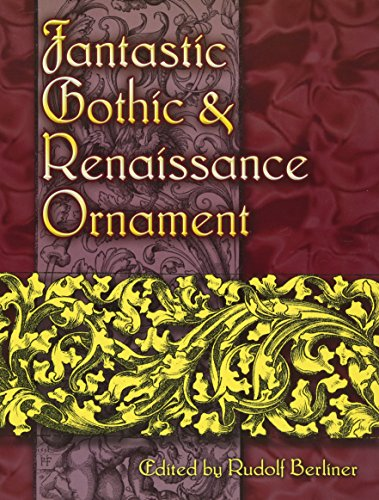 9780486460178: Fantastic Gothic and Renaissance Ornament (Dover Pictorial Archive)