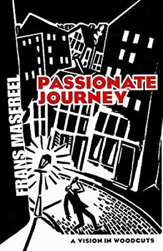 9780486460185: Passionate Journey: A Vision in Woodcuts (Dover Fine Art, History of Art)