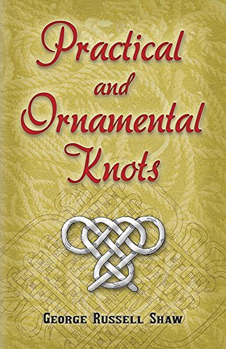 9780486460208: Practical and Ornamental Knots