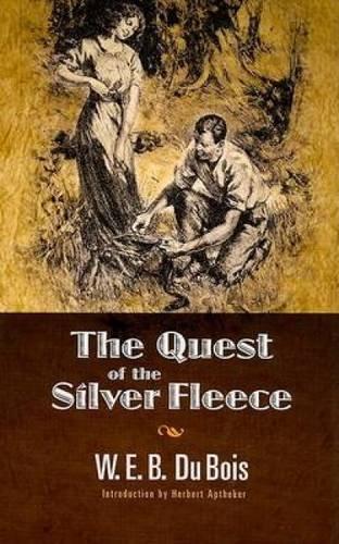 9780486460222: The Quest of the Silver Fleece (Dover Books on Literature & Drama)