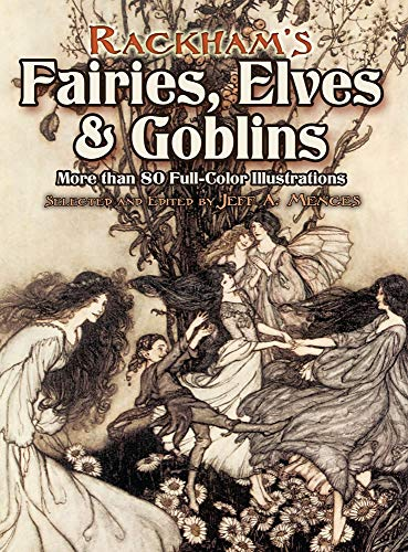 9780486460239: Rackham's Fairies, Elves and Goblins: More Than 80 Full-Color Illustrations (Dover Fine Art, History of Art)