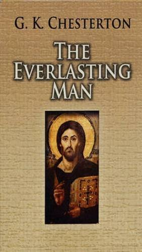 9780486460369: The Everlasting Man (Dover Books on Western Philosophy)