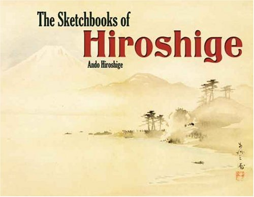 9780486460475: The Sketchbooks of Hiroshige (Dover Pictorial Archives)