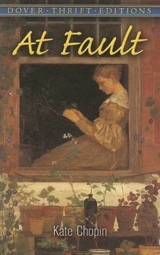 9780486461335: At Fault (Dover Thrift Editions)