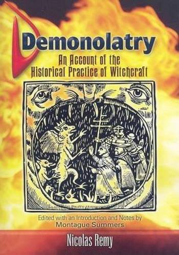 9780486461373: Demonolatry: An Account of the Historical Practice of Witchcraft (Dover Occult)