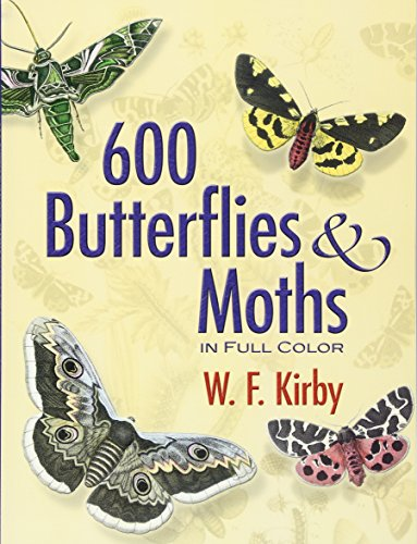 600 Butterflies and Moths in Full Color (Dover Pictorial Archive)