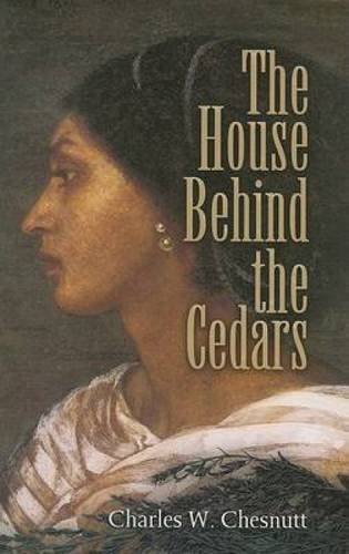 9780486461441: The House Behind the Cedars