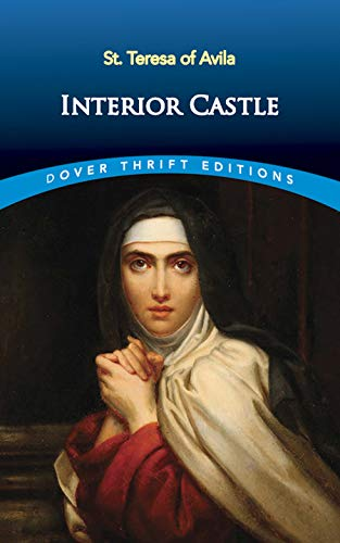 9780486461458 Interior Castle Dover Thrift Editions Abebooks St Teresa Of Avila 0486461459