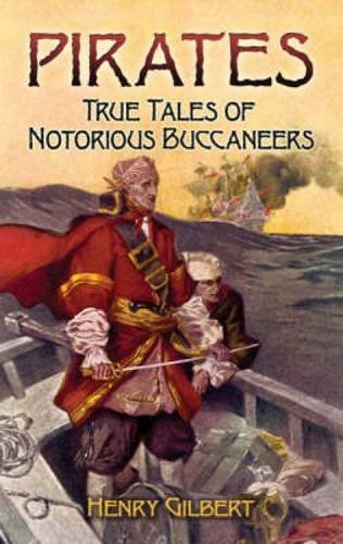 9780486461489: Pirates: True Tales of Notorious Buccaneers (Dover Maritime)