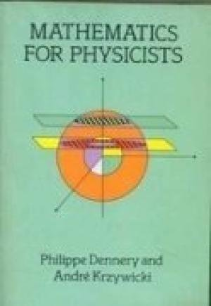 9780486461557: [( Mathematics for Physicists )] [by: Philippe Dennery] [Dec-1996]