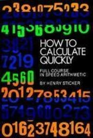 9780486461571: How To Calculate Quickly