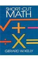 9780486461588: Short Cut Math