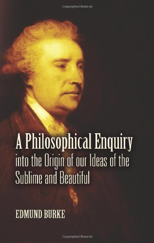 9780486461663: A Philosophical Enquiry Into the Origin of Our Ideas of the Sublime and Beautiful