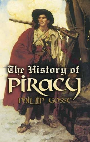 9780486461830: The History of Piracy (Dover Maritime)