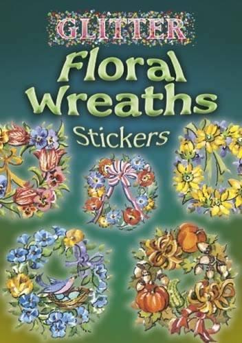 Glitter Floral Wreaths Stickers: O'Brien, Joan