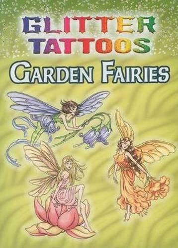 9780486462103: Glitter Tattoos Garden Fairies