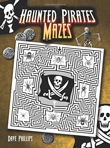 9780486462165: Haunted Pirates Mazes (Dover Children's Activity Books)