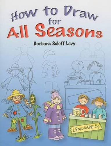How to Draw for All Seasons (How to Draw (Dover))