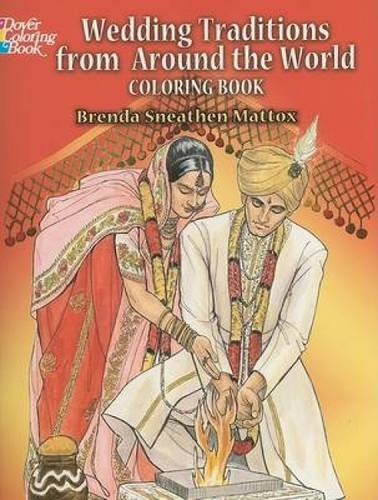 9780486462325: Wedding Traditions from Around the World Coloring Book (Dover Fashion Coloring Book)