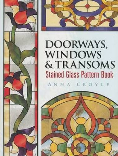 9780486462356: Doorways, Windows & Transoms Stained Glass Pattern Book (Dover Stained Glass Instruction)