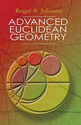 9780486462370: Advanced Euclidean Geometry (Dover Books on Mathematics)