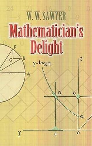 9780486462400: Mathematician's Delight (Dover Books on Mathematics)