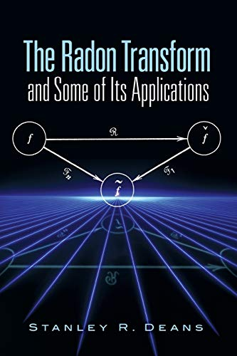 9780486462417: The Radon Transform and Some of Its Applications (Dover Books on Mathematics)