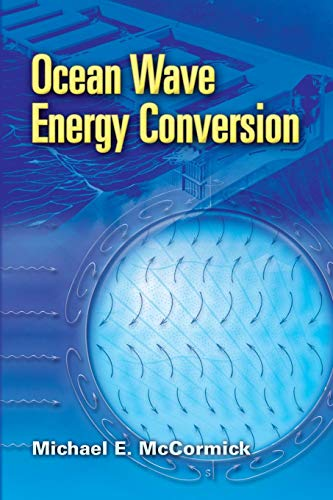 9780486462455: Ocean Wave Energy Conversion (Dover Civil and Mechanical Engineering)