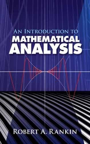 9780486462516: An Introduction to Mathematical Analysis