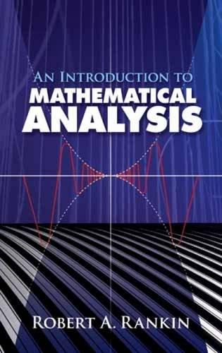 An Introduction to Mathematical Analysis (Dover Books: Rankin, Robert A.