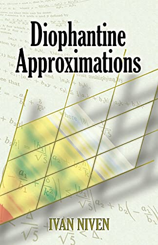 9780486462677: Diophantine Approximations (Dover Books on Mathematics)