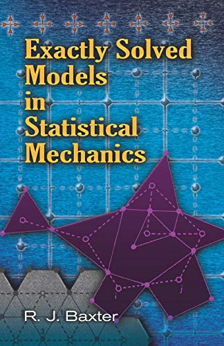 9780486462714: Exactly Solved Models in Statistical Mechanics (Dover Books on Physics)