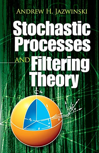 9780486462745: Stochastic Processes and Filtering Theory (Dover Books on Electrical Engineering)