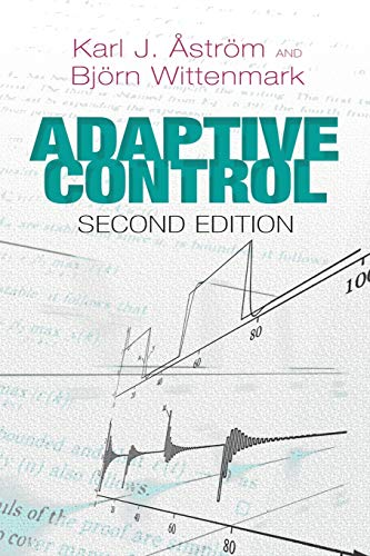 9780486462783: Adaptive Control: Second Edition (Dover Books on Electrical Engineering)