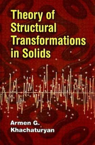 9780486462806: Theory of Structural Transformations in Solids (Dover Books on Engineering)