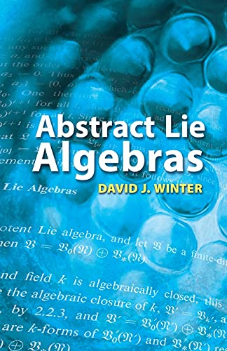 9780486462820: Abstract Lie Algebras (Dover Books on Mathematics)