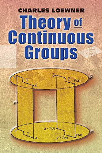 9780486462929: Theory of Continuous Groups (Dover Books on Mathematics)