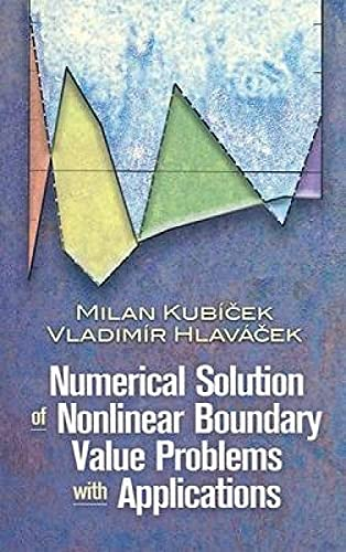9780486463001: Numerical Solution of Nonlinear Boundary Value Problems with Applications (Dover Books on Engineering)